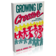 Growing Up Creative
