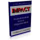 Impact: Transforming Your Organization