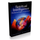 Spiritual Intelligence: Developing Higher Consciousness